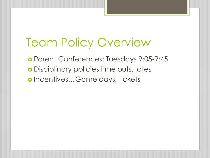 Team Policy Overview