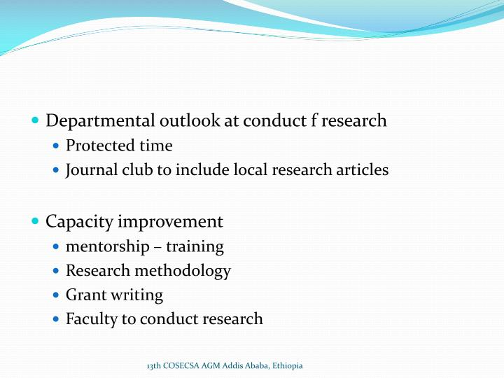 Departmental outlook at conduct f research