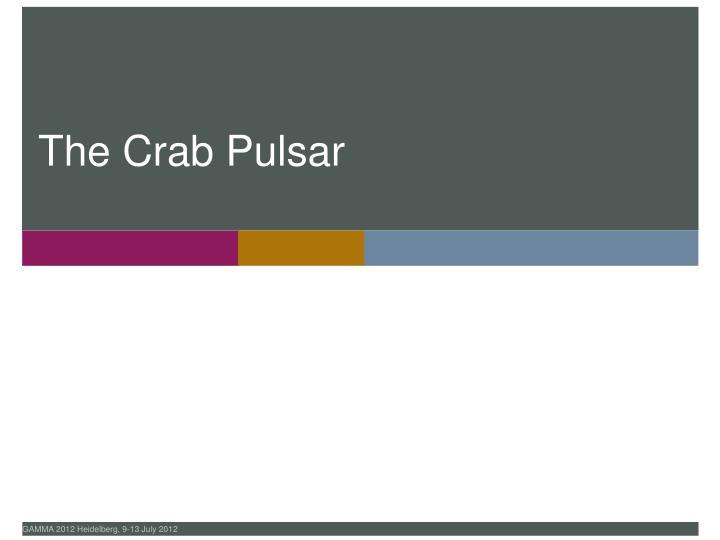 The Crab Pulsar