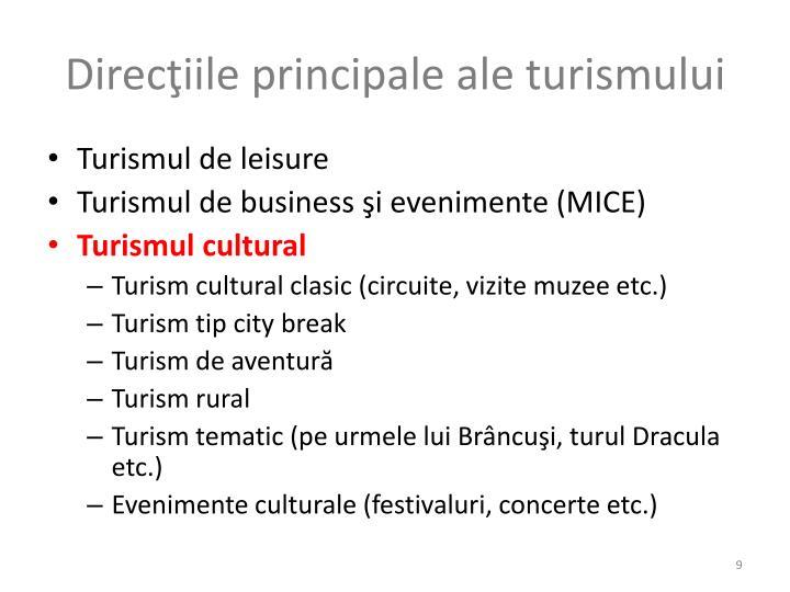 Direcţiile principale ale turismului