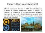 impactul turismului cultural