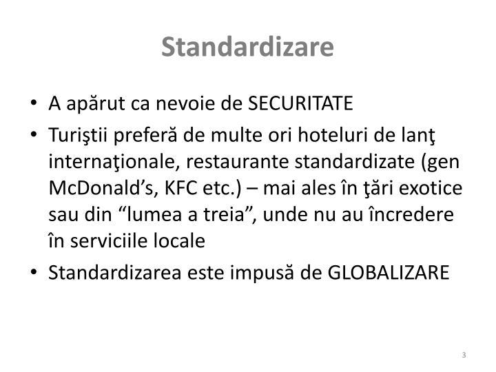 Standardizare