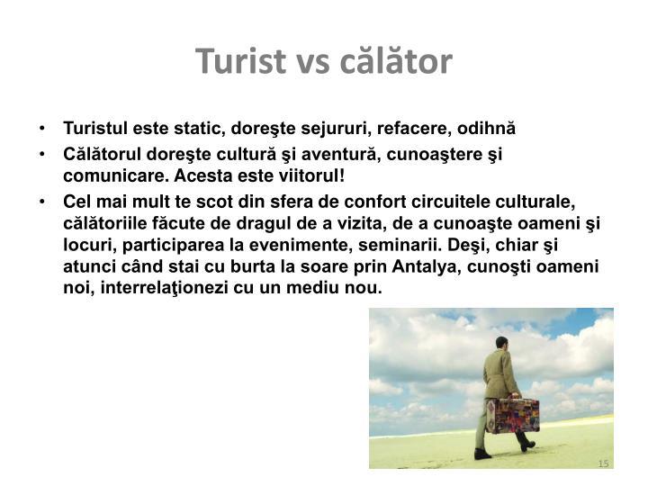 Turist vs călător