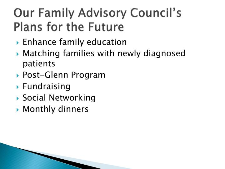 Our Family Advisory Council's Plans for the Future