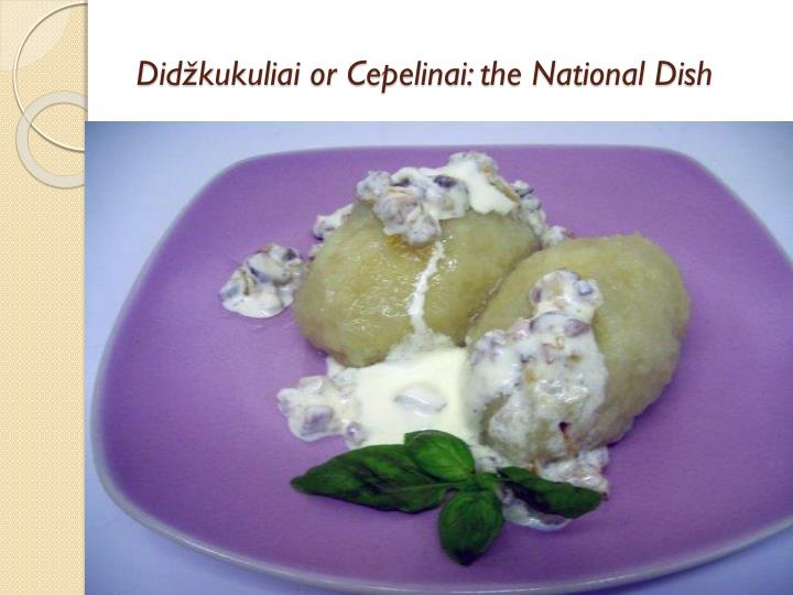 Did kukuliai or cepelinai the national dish