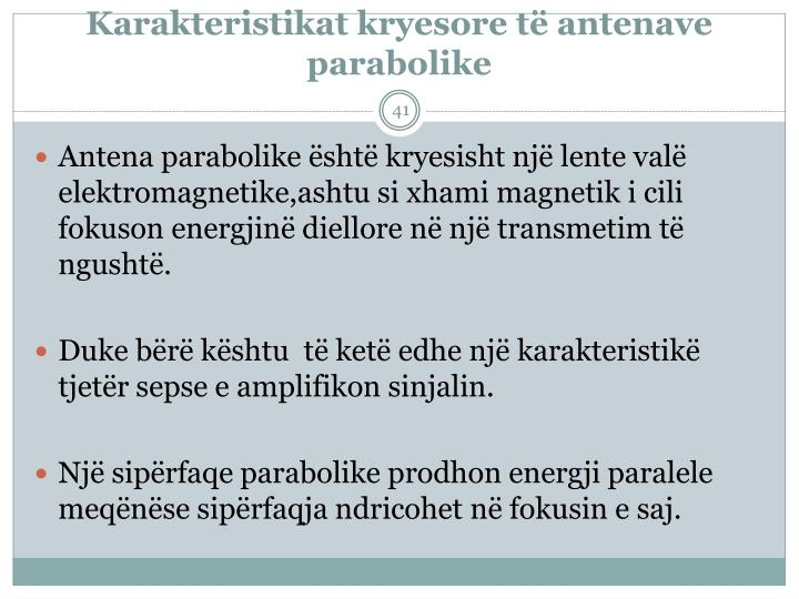 Karakteristikat kryesore t antenave parabolike