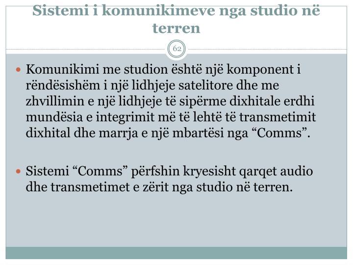 Sistemi i komunikimeve nga studio n terren