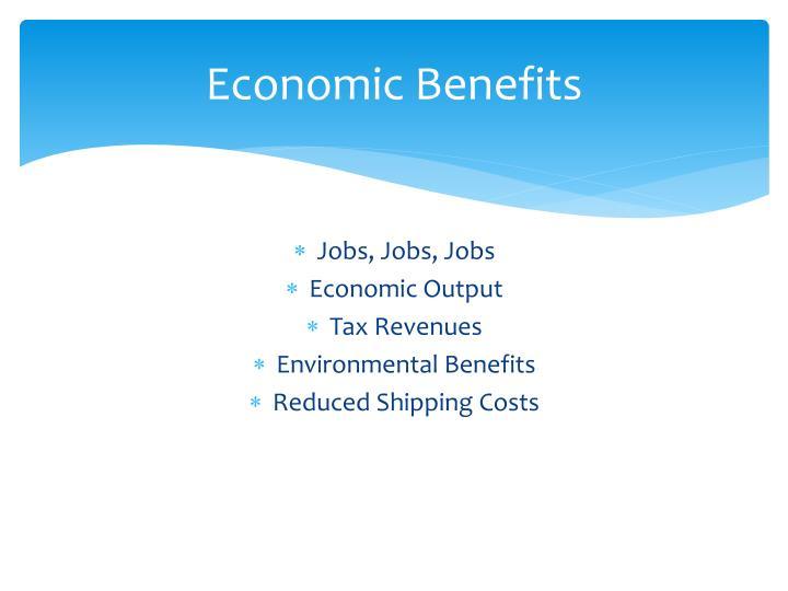 Economic Benefits