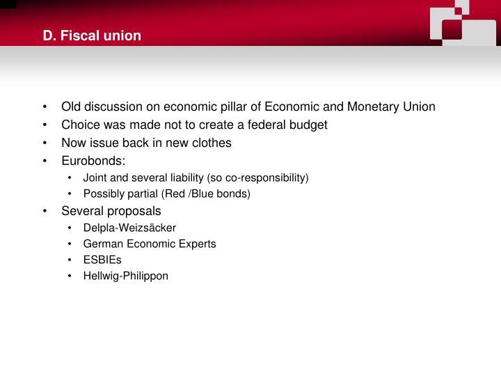 D. Fiscal union