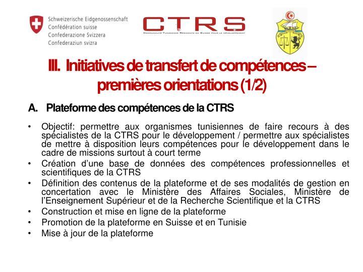 III.  Initiatives de transfert de compétences – premières orientations (1/2)