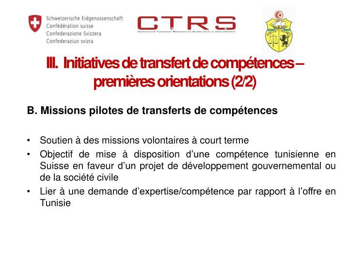 III.  Initiatives de transfert de compétences – premières orientations (2/2)