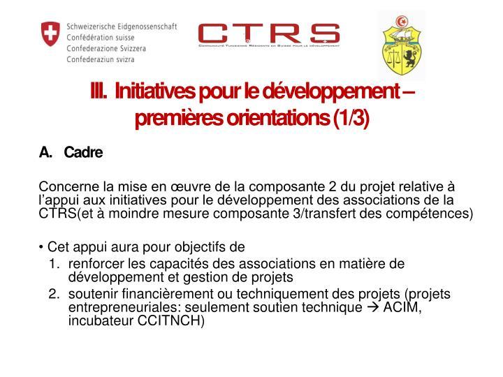III.  Initiatives pour le développement –