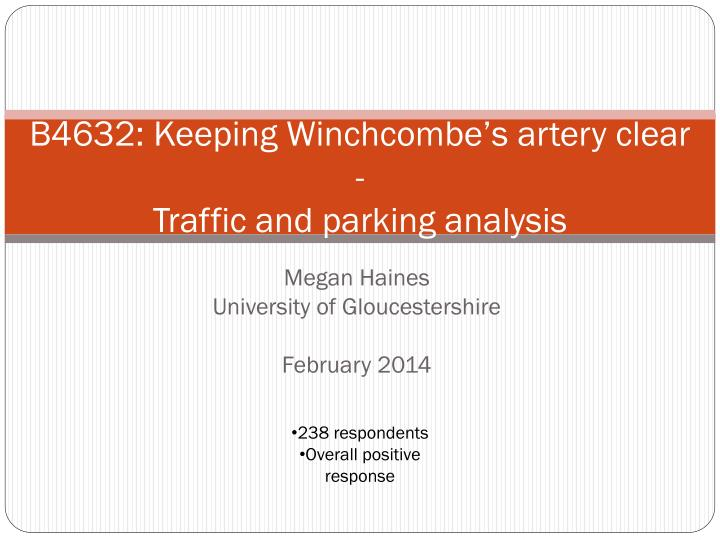 B4632 keeping winchcombe s artery clear traffic and parking analysis