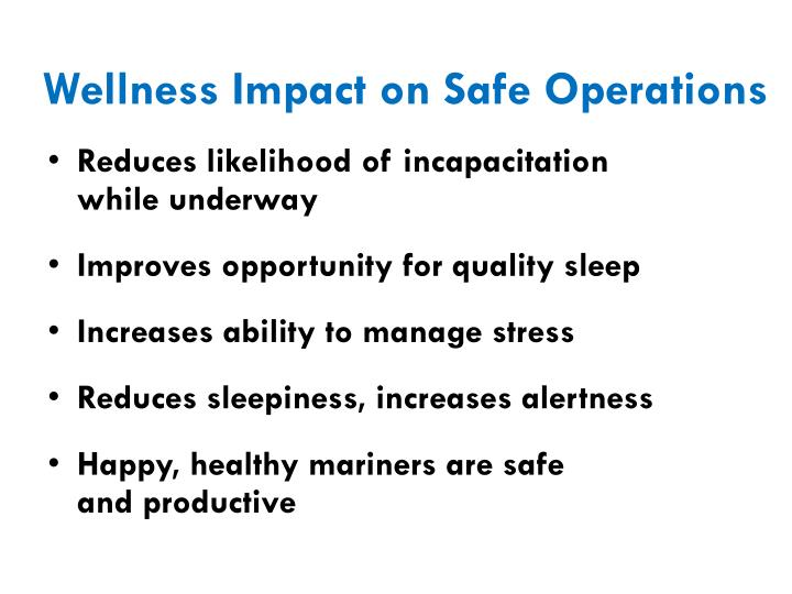 Wellness Impact on Safe Operations