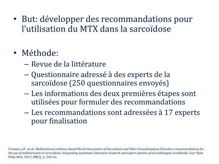 But: développer des recommandations pour l'utilisation du MTX dans la sarcoïdose
