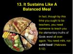 13 it sustains like a balanced meal