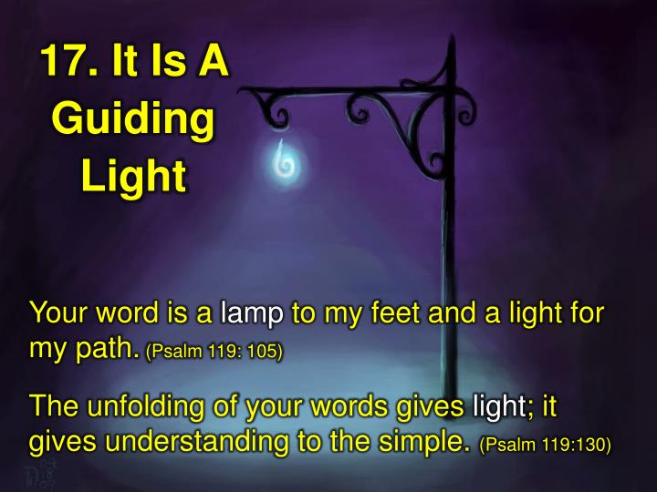 17. It Is A Guiding Light