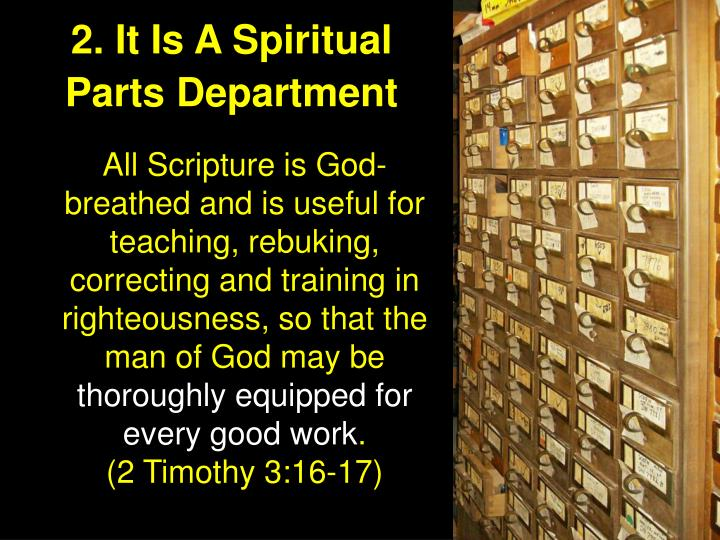 2. It Is A Spiritual Parts Department