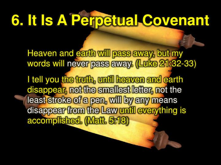 6. It Is A Perpetual Covenant
