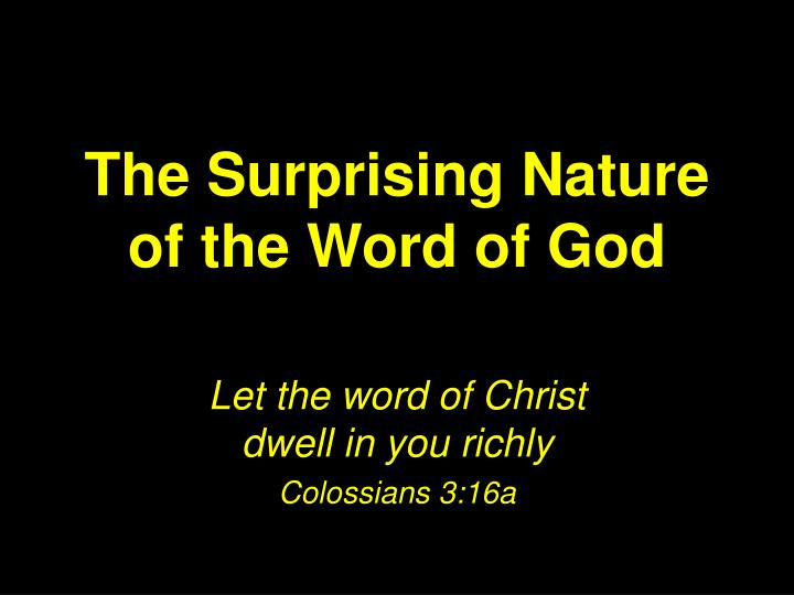 The surprising nature of the word of god