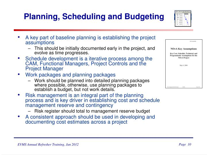Planning, Scheduling and Budgeting
