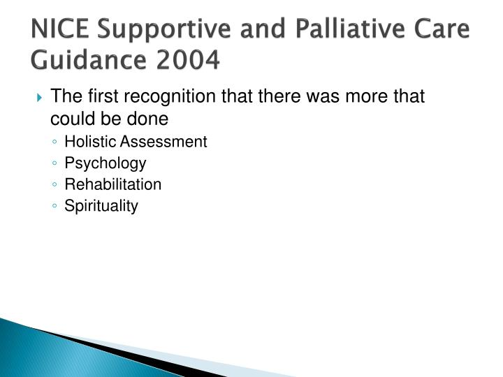 NICE Supportive and Palliative Care Guidance 2004