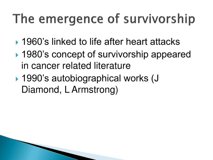 The emergence of survivorship