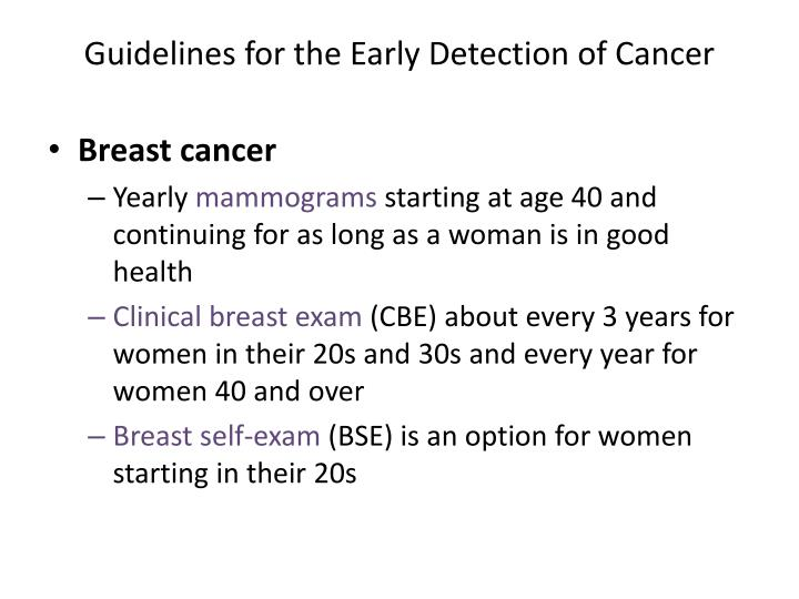 Guidelines for the Early Detection of Cancer