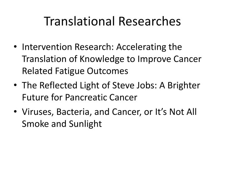 Translational Researches