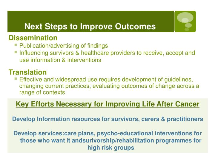 Next Steps to Improve Outcomes
