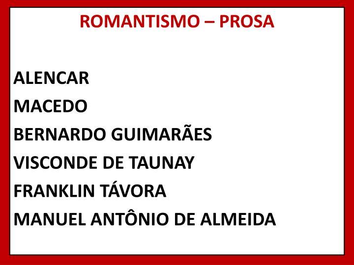 ROMANTISMO – PROSA