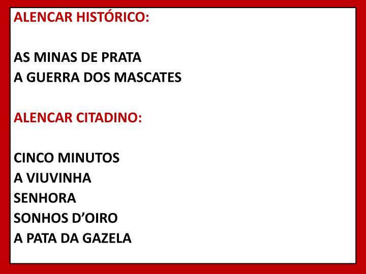 ALENCAR HISTÓRICO: