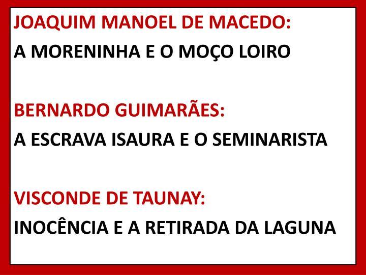 JOAQUIM MANOEL DE MACEDO: