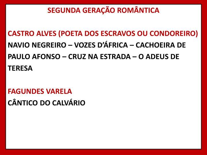 SEGUNDA GERAÇÃO ROMÂNTICA