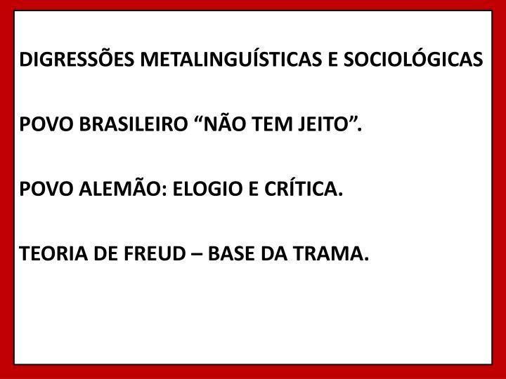 DIGRESSÕES METALINGUÍSTICAS E SOCIOLÓGICAS