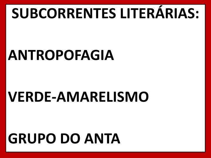 SUBCORRENTES LITERÁRIAS: