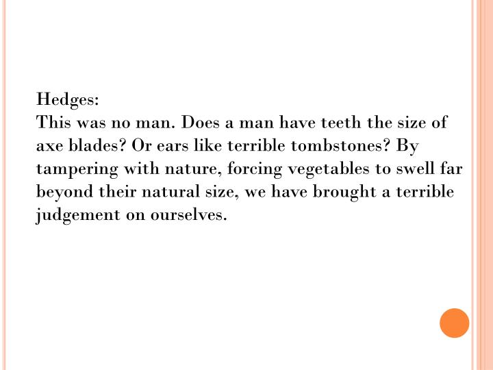 Hedges:
