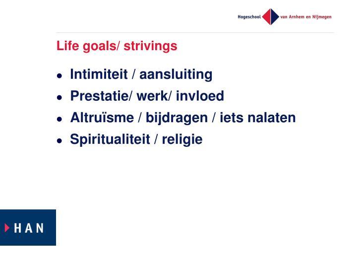 Life goals/