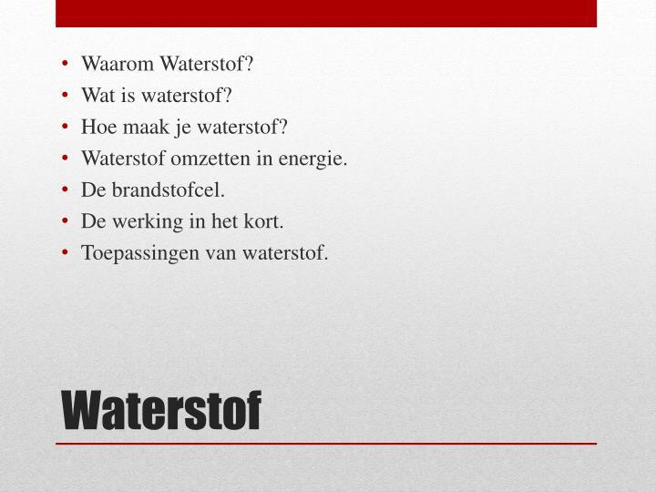 Waarom Waterstof
