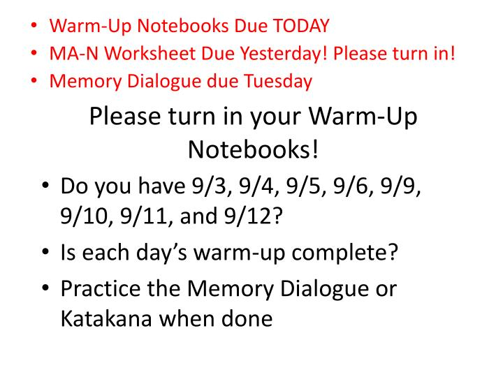 Please turn in your Warm-Up Notebooks!