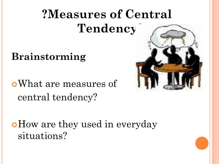 ?Measures of Central Tendency