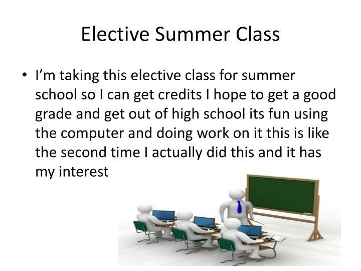Elective Summer Class