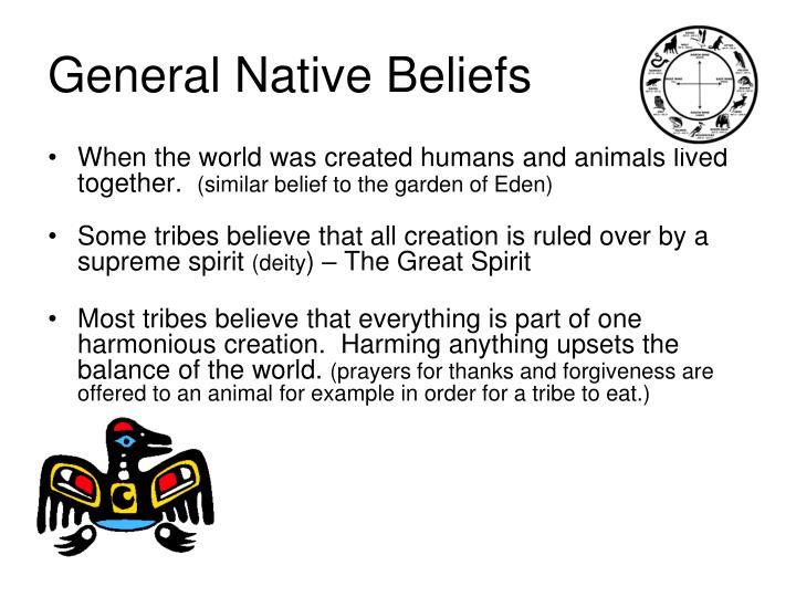 General Native Beliefs