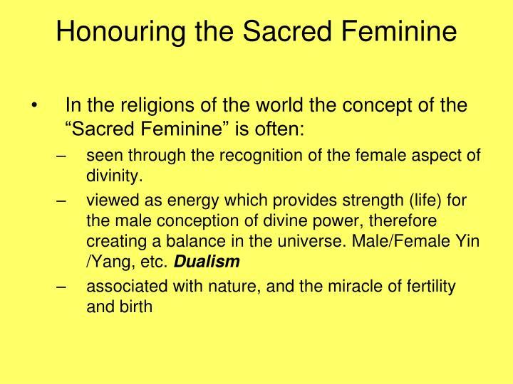 Honouring the Sacred Feminine