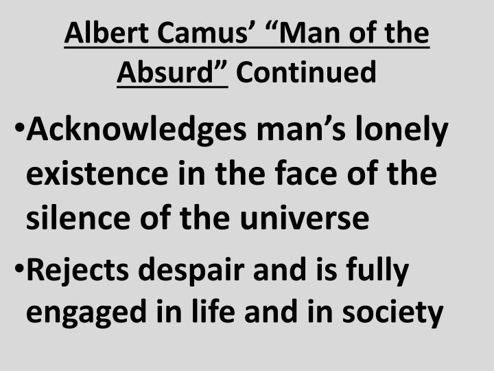 "Albert Camus' ""Man of the Absurd"""