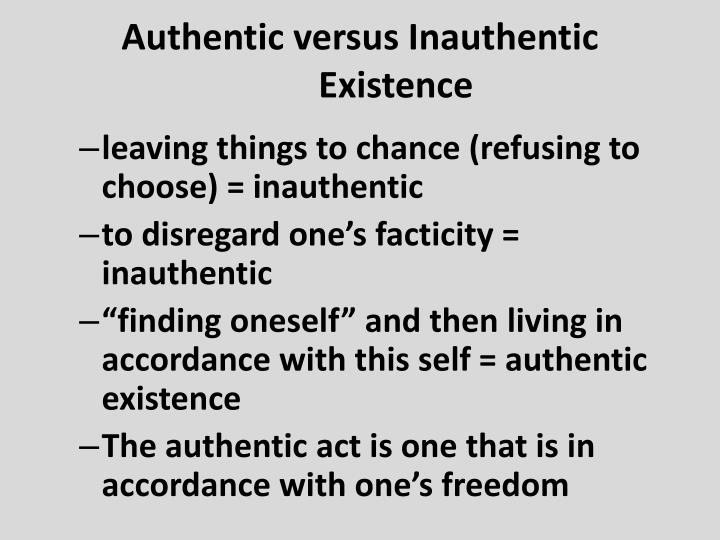 Authentic versus Inauthentic