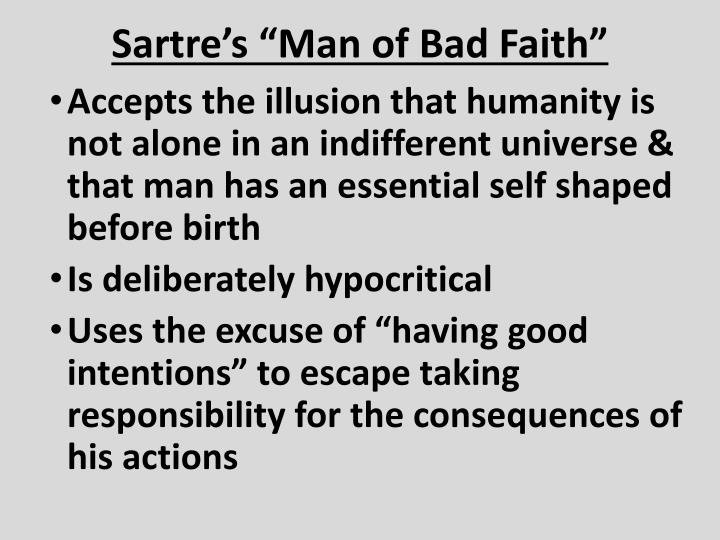 "Sartre's ""Man of Bad Faith"""