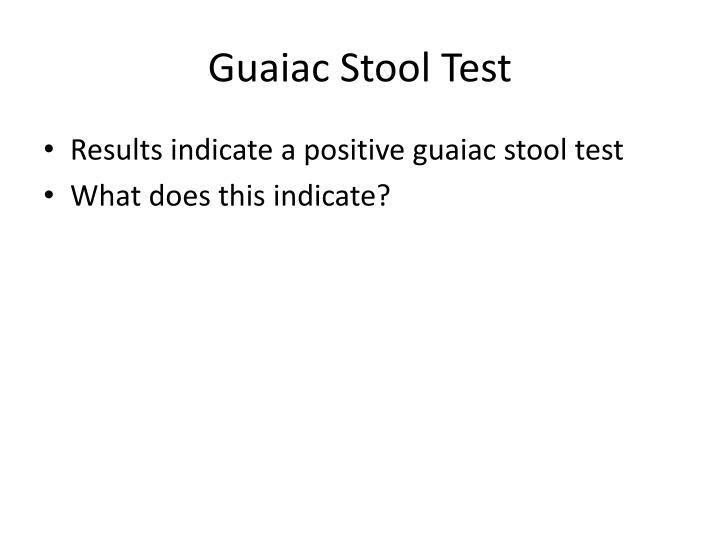 Guaiac Stool Test