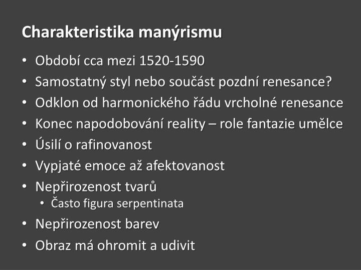 Charakteristika manýrismu