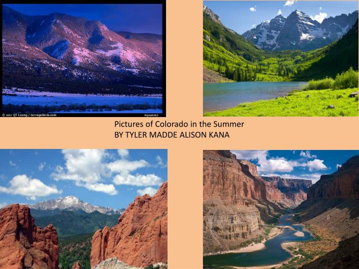 Pictures of Colorado in the Summer